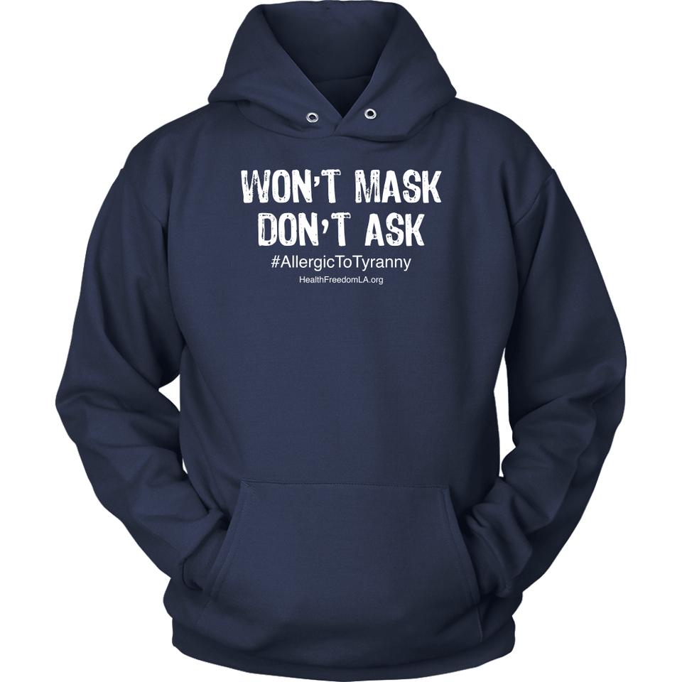 HFLA - Won't Mask Don't Ask #AllergicToTyranny - Hoodie