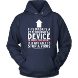 HFLA - This Mask is a Psychological Device - Hoodie