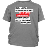 Sick Until Proven Healthy - Youth Tee