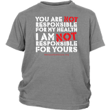 GCVC - You Are Not Responsible For My Health - Youth Tee