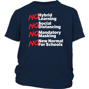 No Hybrid Learning No New Normal for Schools - Youth Tee
