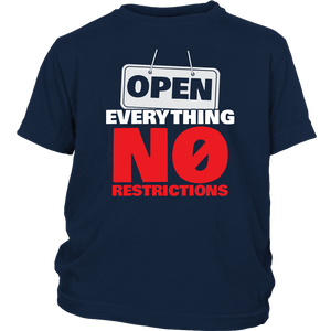 Open Everything No Restrictions - Youth Tee