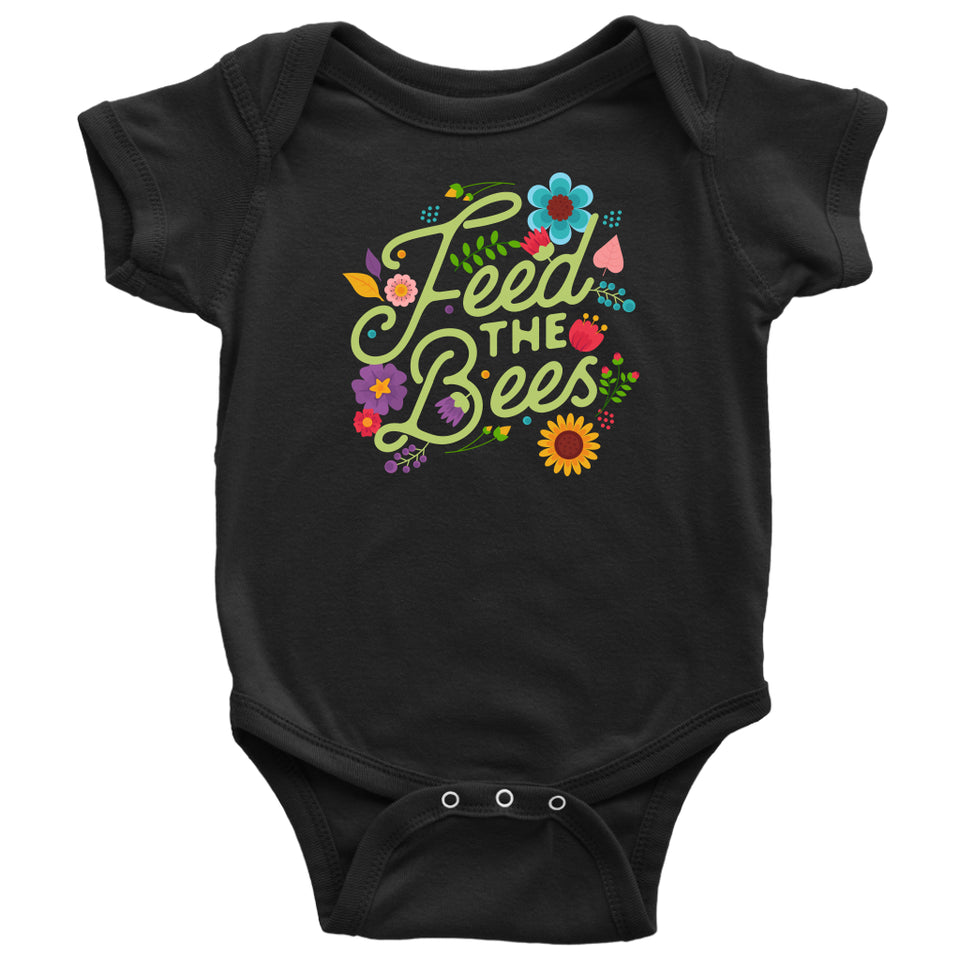 Feed the Bees - Baby Onesie