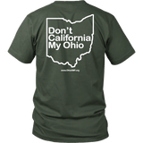 OAMF - Don't California My Ohio (back side) - Unisex Tee