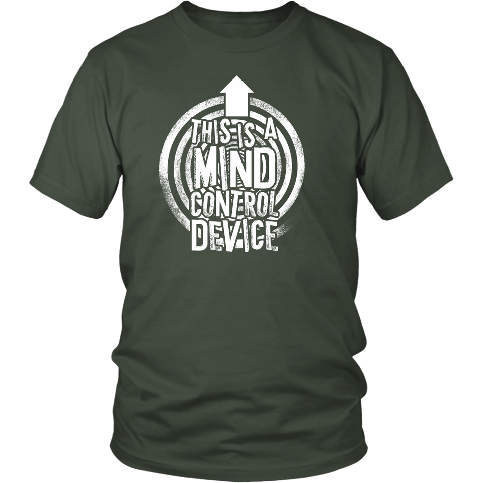 This is a Mind Control Device (arrow) - Unisex Tee