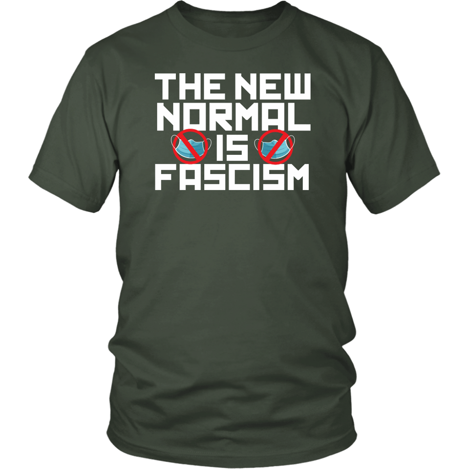 The New Normal is Fascism - Unisex Tee