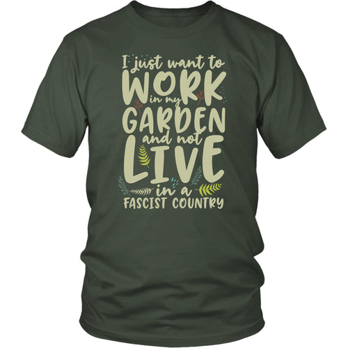 I Just Want to Work in My Garden - Unisex Tee