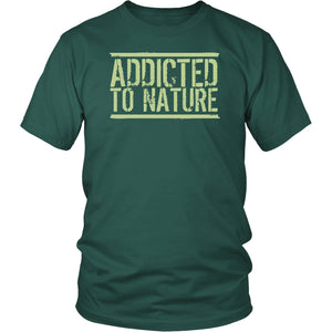Addicted to Nature - Unisex Tee