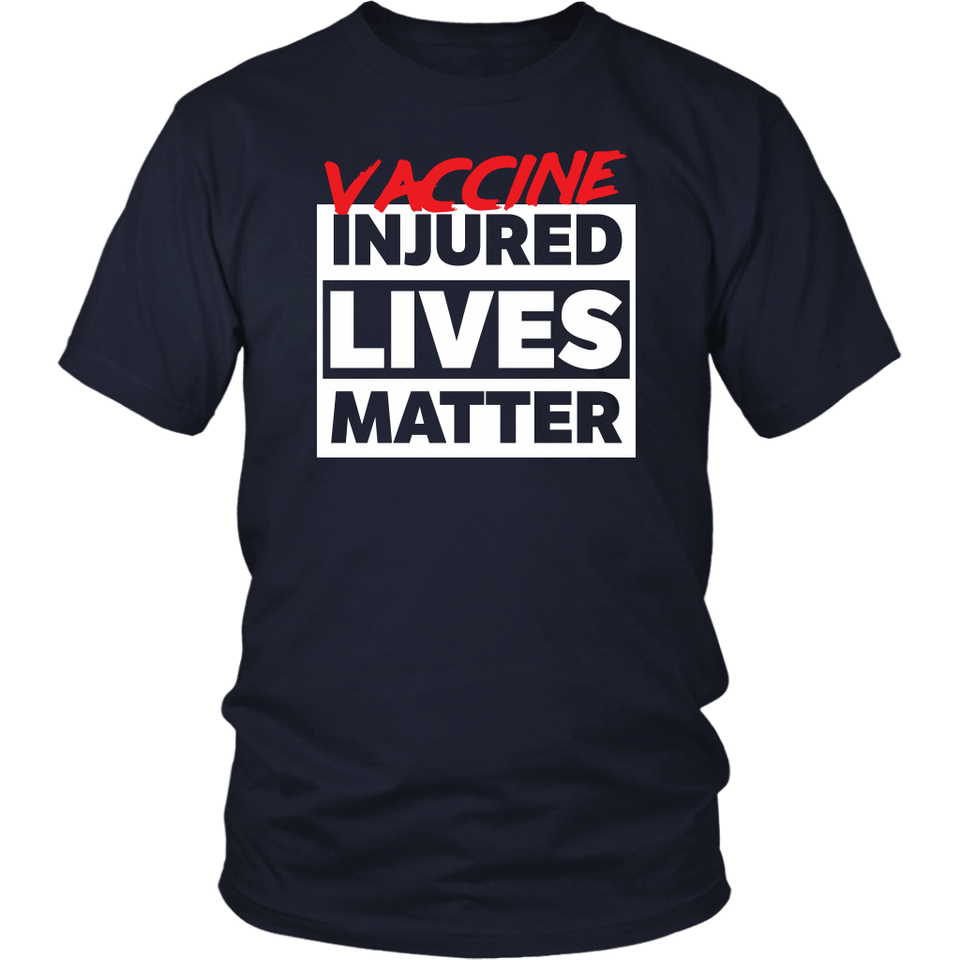 Vaccine Injured Lives Matter - Unisex Tee