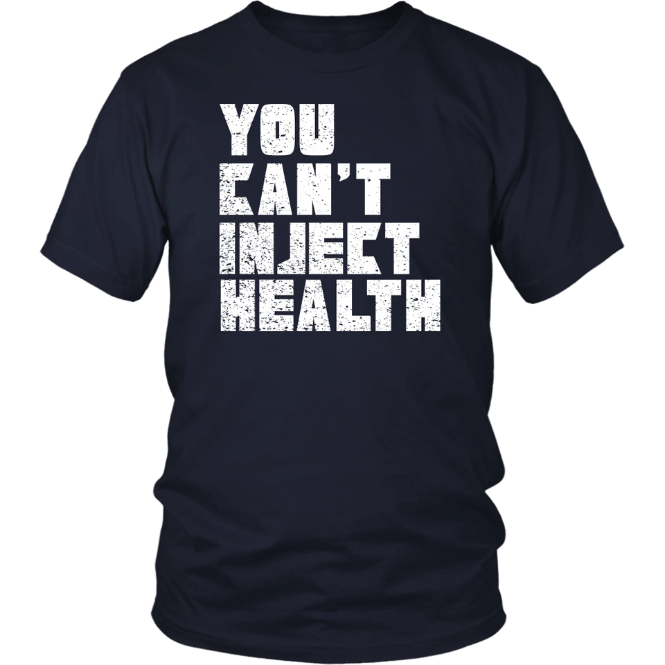You Can't Inject Health (text) - Unisex Tee
