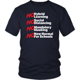 No Hybrid Learning No New Normal for Schools - Unisex Tee