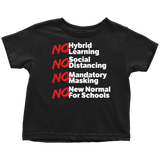 No Hybrid Learning No New Normal for Schools - Toddler Tee