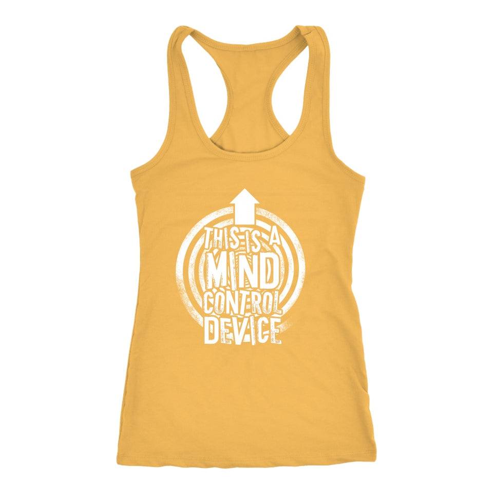 This is a Mind Control Device (arrow) - Tank Top