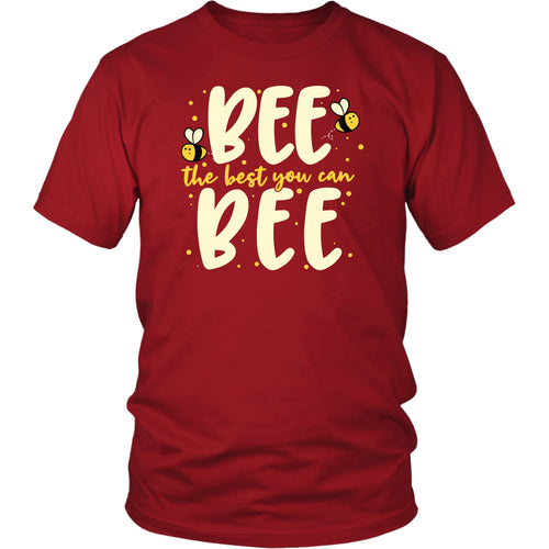 Bee the Best You Can Bee - Unisex Tee