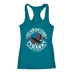 OAMF - Quarantine Restricts the Sick - Tyranny Restricts the Healthy (circle) - Tank Top