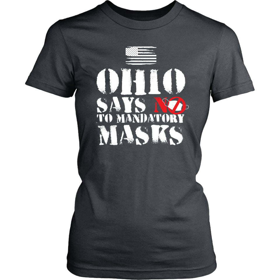 Ohio Says NO to Mandatory Masks - Women's Tee
