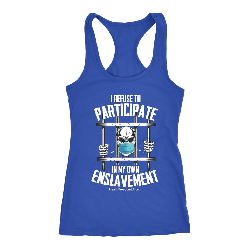 HFLA - I Refuse to Participate in My Own Enslavement - Tank Top