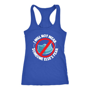 I Will Not Wear Someone Else's Fear - Tank Top