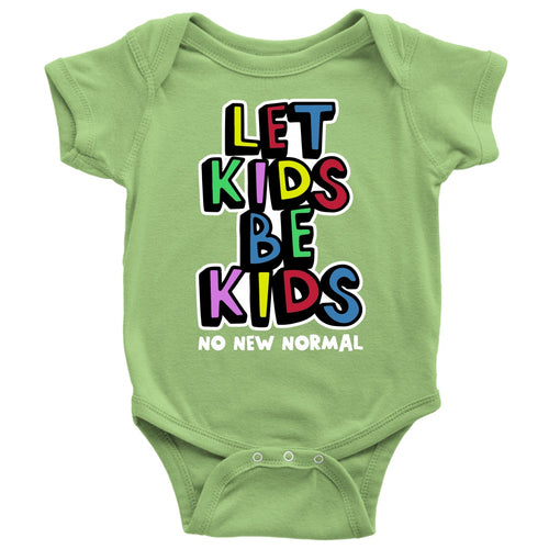 Let Kids Be Kids: No New Normal (colors) - Onesie