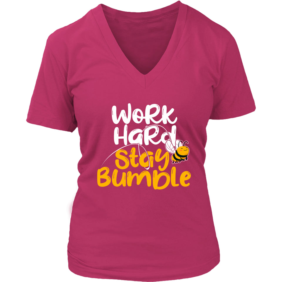 Work Hard Stay Bumble - Women's V-Neck Tee