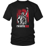 I'm With Her (Statue of Liberty) - Unisex Tee
