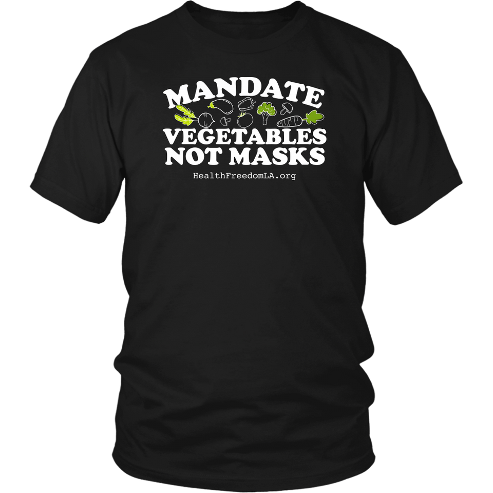 HFLA - Mandate Vegetable Not Masks - Unisex Tee