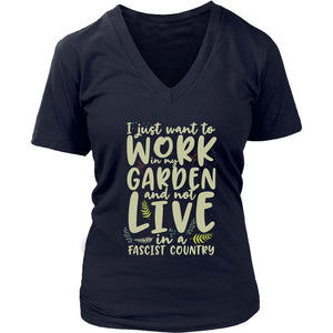 I Just Want to Work in My Garden - Women's V-Neck Tee