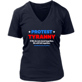 Protest Tyranny - Women's V-Neck Tee