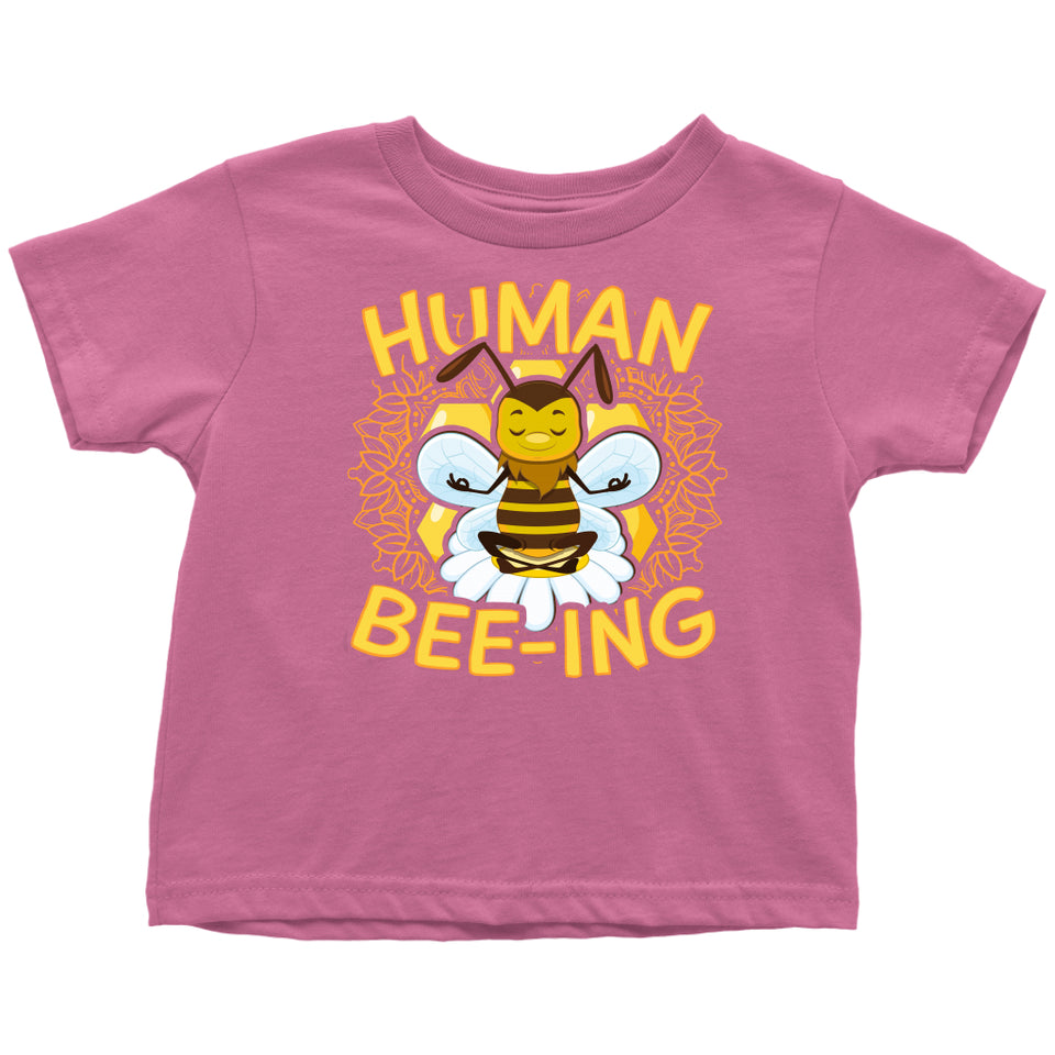 Human Bee-ing - Toddler Tee