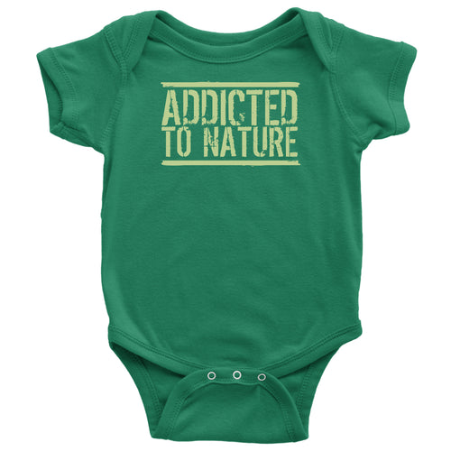 Addicted to Nature - Baby Onesie