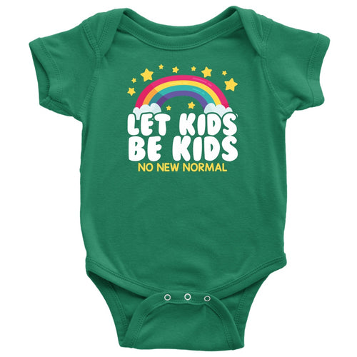 Let Kids Be Kids (No New Normal) - Onesie