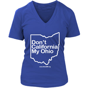 OAMF - Don't California My Ohio Women's V-Neck