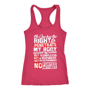 No One Has the Right To Penetrate My Body - Tank Top