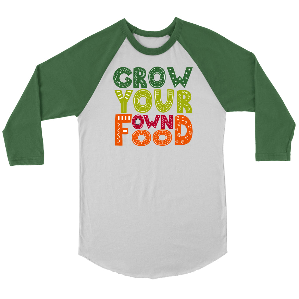 Grow Your Own Food - 3/4 Raglan Tee