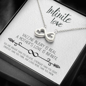Infinite Love Necklace for Mother of a Vaccine Injured Child