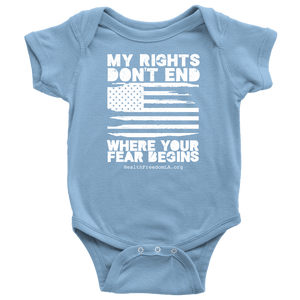 HFLA - My Rights Don't End Where Your Fear Begins - Onesie