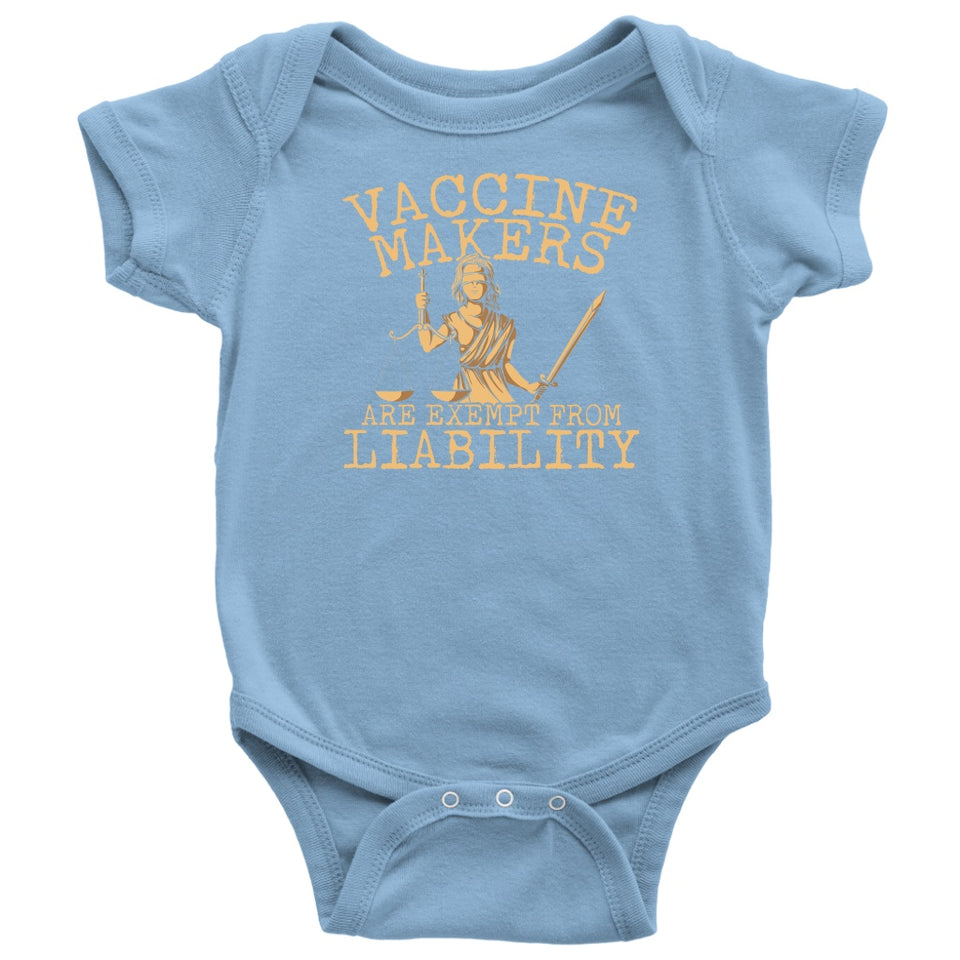 Vaccine Makers are Exempt From Liability - Onesie