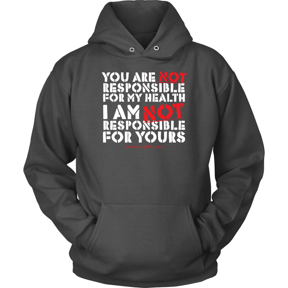 OAMF - You Are NOT Responsible for My Health - Hoodie