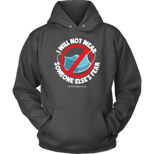 HFLA - I Will Not Wear Someone Else's Fear - Hoodie