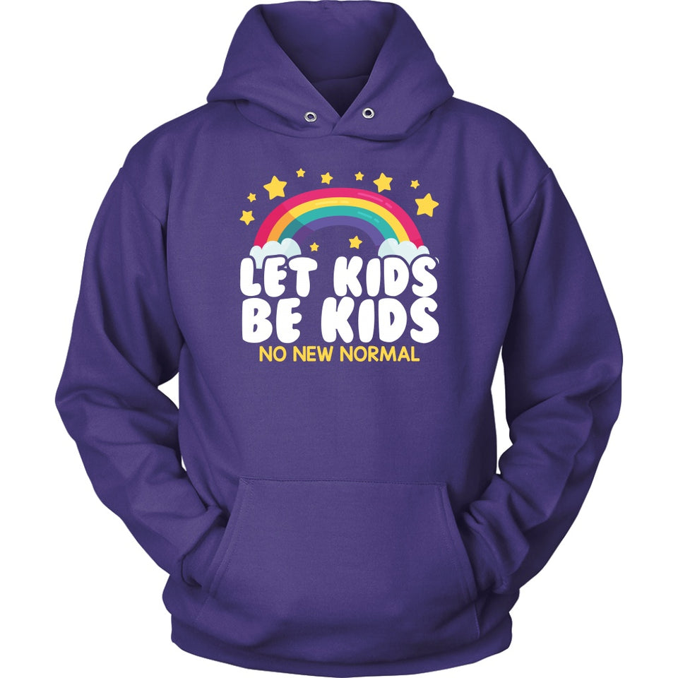 Let Kids Be Kids (No New Normal) - Hoodie