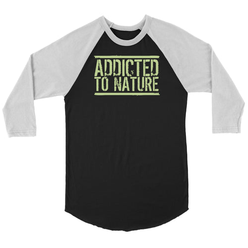 Addicted to Nature - 3/4 Raglan