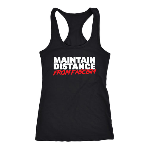Maintain Distance From Fascism - Women's Tank