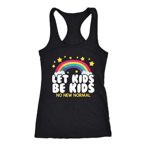 Let Kids Be Kids (No New Normal) - Tank Top