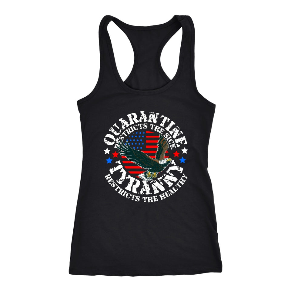 Quarantine Restricts the Sick - Tyranny Restricts the Healthy (circle) - Tank Top
