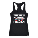 The New Normal is Fascism - Tank Top
