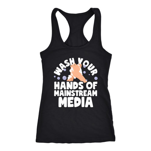 Wash Your Hands of Mainstream Media - Tank Top