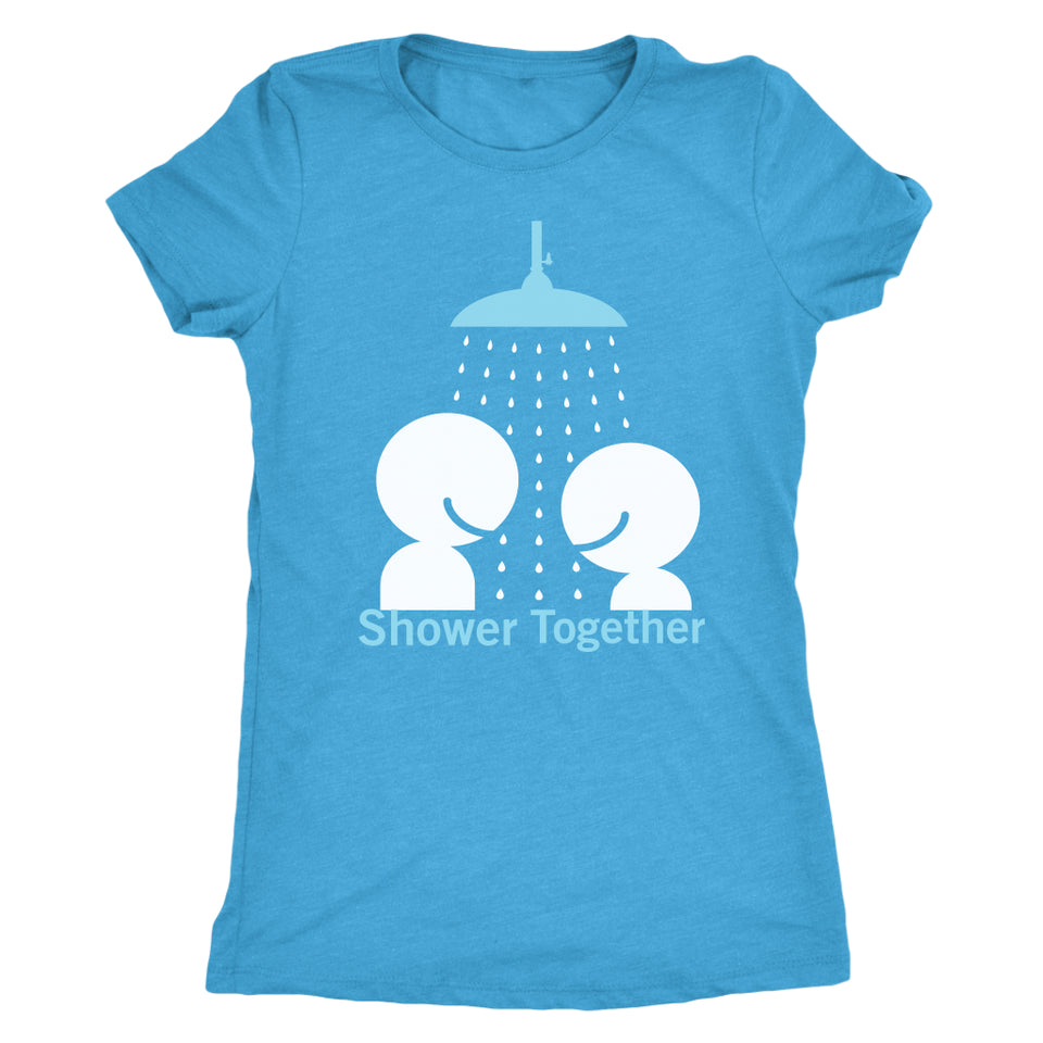 Shower Together - Unisex + Women's Tees