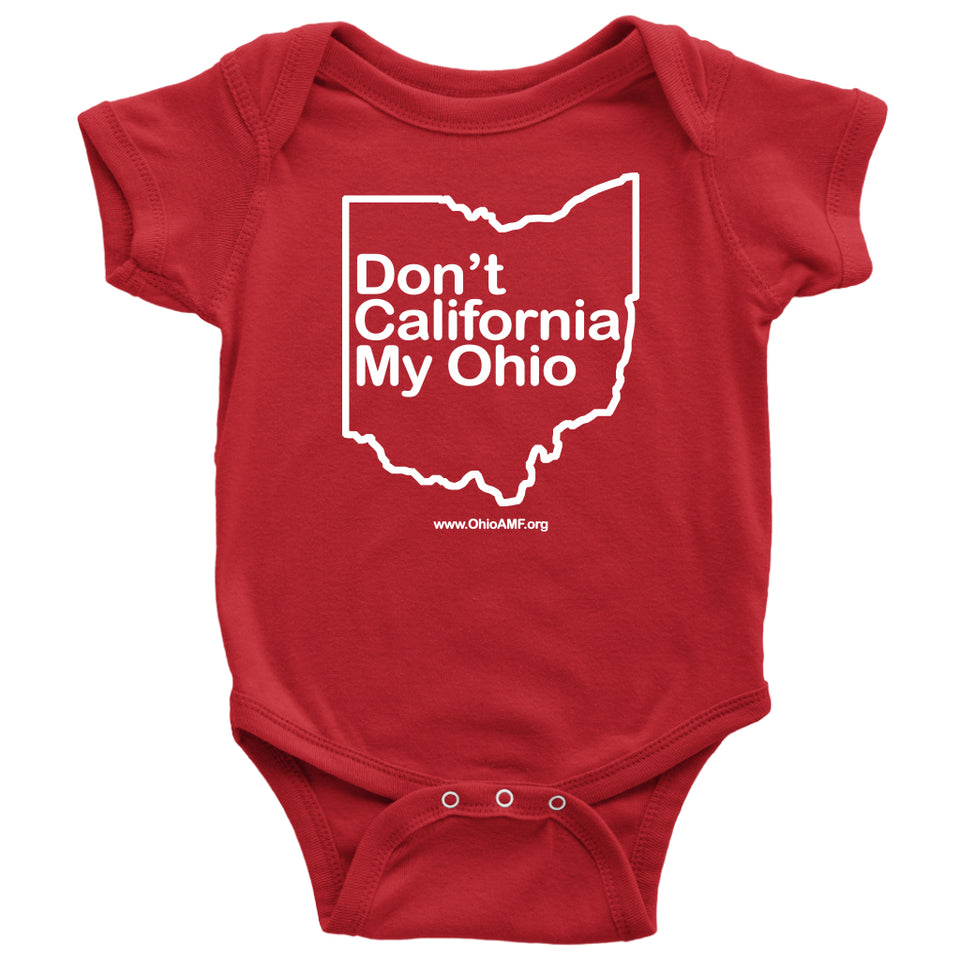 OAMF - Don't California My Ohio Baby Onesie