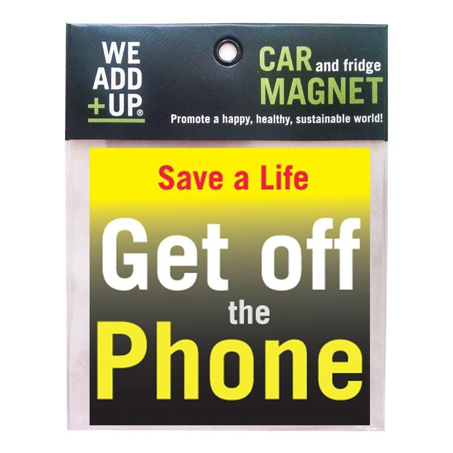 Magnet - Get Off The Phone Magnet