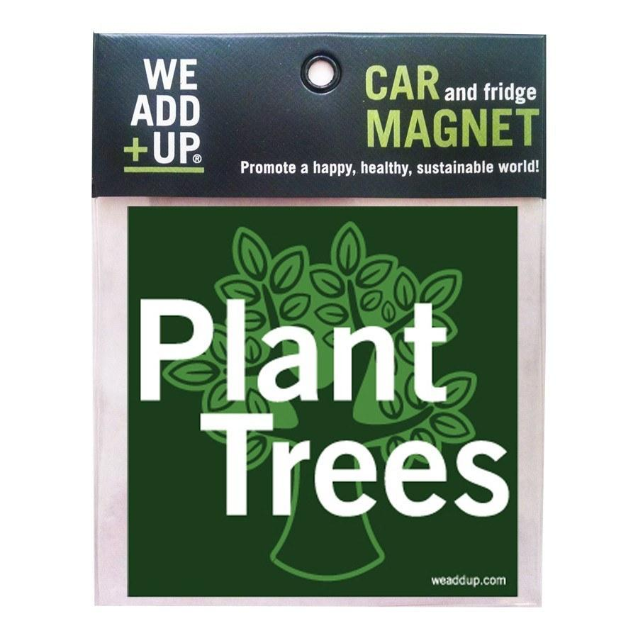 Magnet - Plant Trees Magnet